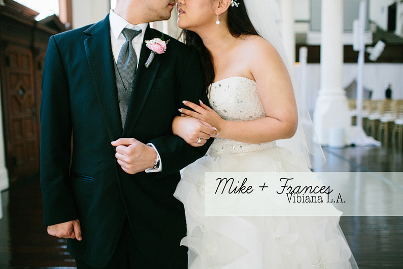 Vibiana Wedding: Frances + Mike